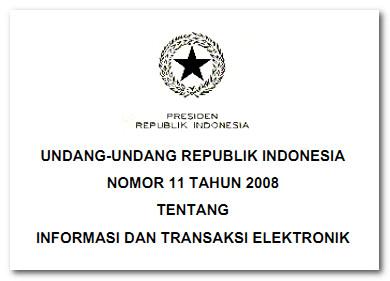 Undang-undang ITE Nomor 11 Tahun 2008