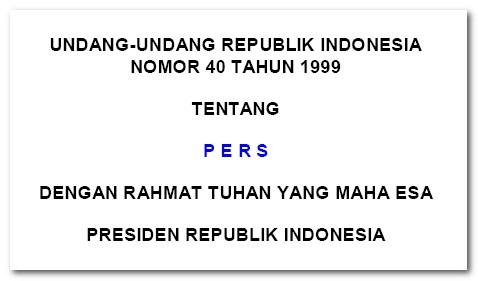 Undang-Undang Pers Nomor 40 Tahun 1999