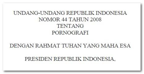Undang-Undang Pornografi No 44 Tahun 2008